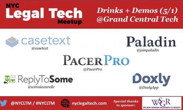NYC Legal Tech Meetup:  Drinks + Demos (5/1 @Grand Central Tech)