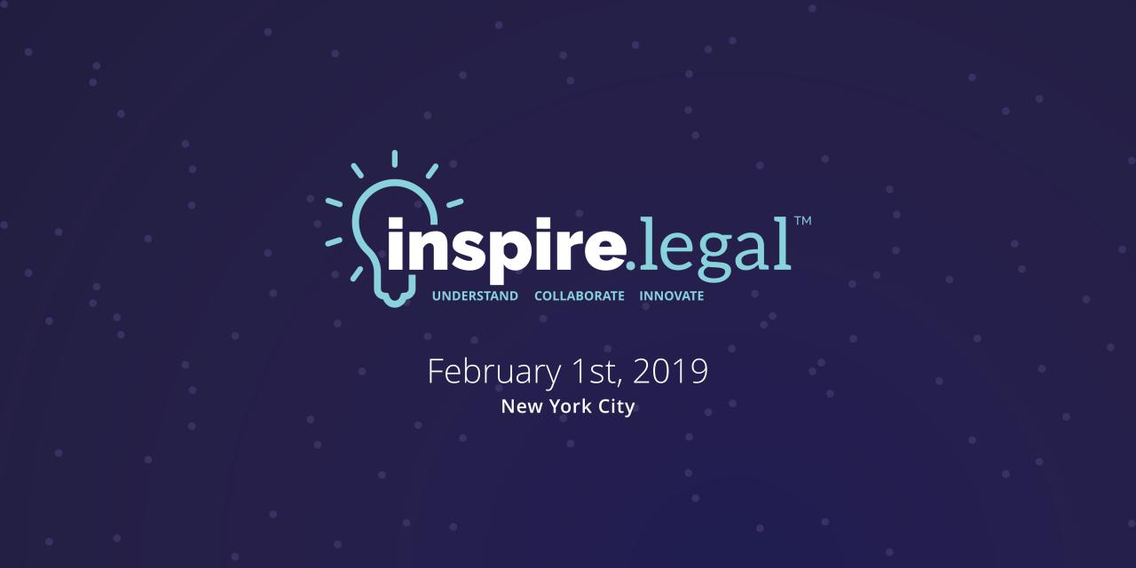 Inspire.Legal™ | Feb. 1, 2019